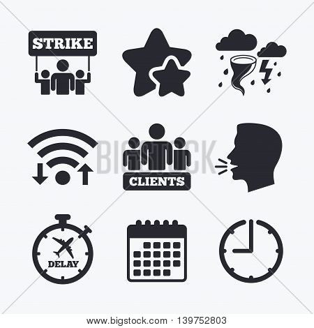 Strike icon. Storm bad weather and group of people signs. Delayed flight symbol. Wifi internet, favorite stars, calendar and clock. Talking head. Vector
