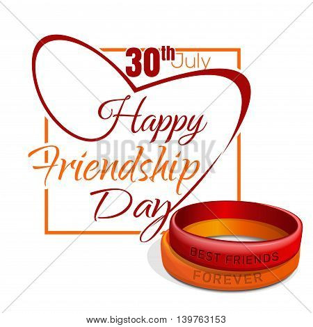 Happy Friendship Day. 30 th July. Typographic design. Red orange wristband and lettering. Friendship Day lettering card. Vector illustration