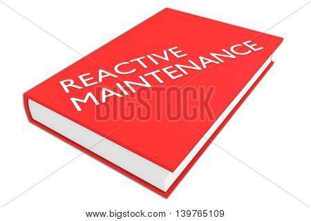 Reactive Maintenance Concept