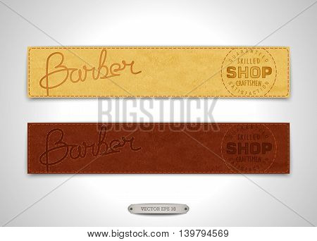 Two vintage banners for Barbershop. Realistic leather texture with stitching and embossed inscription. Vector illustration