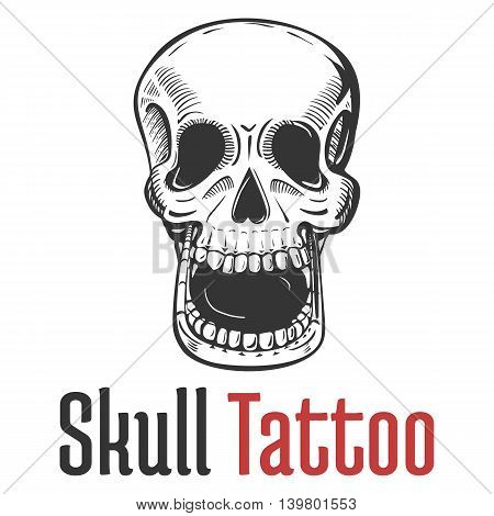 skeleton skull with wide opened mouth tattoo and naked teeth. Dreadful and dead, fearsome and scary, terrifying and spooky, scary skull in sketch style for mascot or emblem