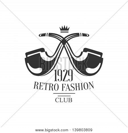 Gentleman Club Label With Crossed Pipes In Black And White Graphic Flat Vector Design poster