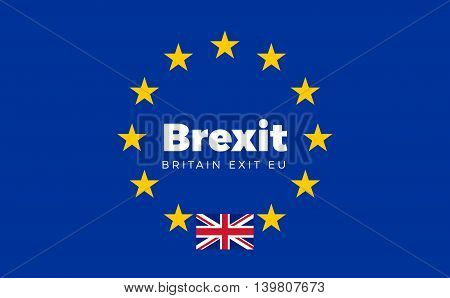Flag of Britain on European Union. Brexit - Britain Exit EU European Union Flag with Title EU exit for Newspaper and Websites. Isolated Vector EU Flag with Britain Country and Exit Name Brexit.