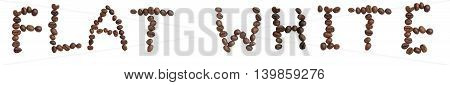 Isolated Word 'flat White' Make From Coffee Bean On White Background