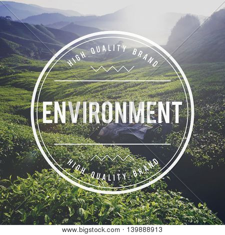 Environment Global Community Life Nature World Concept