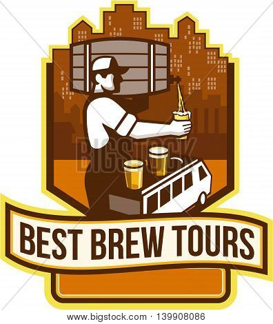 Illustration of bartender carrying keg on shoulder pouring beer from keg viewed from the side with van bus and cityscape buildings in the background and the words Best Brew Tours set inside shield crest done in retro style.