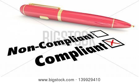 Compliant Check Box Pen Mark Non Compliance 3d Illustration poster