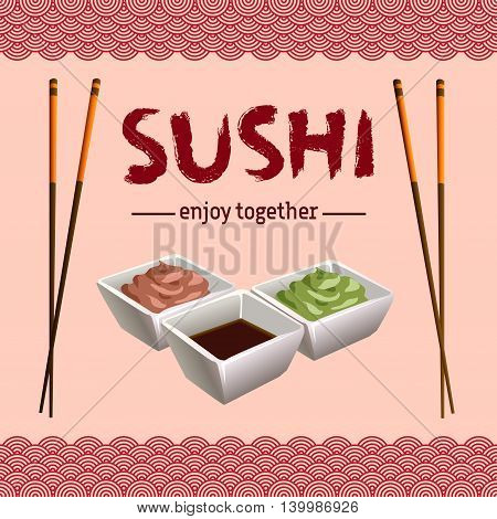 Japanese traditional cuisine banner. Poster with sushi calligraphy or sushi lettering. Plate with sauce, wasabi and chopsticks as frame on light red background. Vector illustration stock vector.