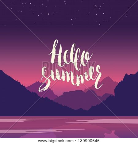 Hello summer. Hand lettering vector illustration. Inspirational phrase. typography poster. Apparel t-shirt print. Perfect design. Mountains and river in the background.