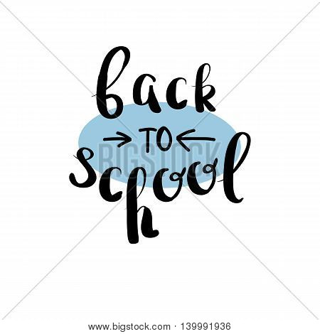 Back To School. Hand Drawing. Lettering. For Your Design