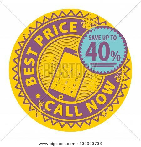 Grunge rubber stamp with the text Best Price, Call Now written inside the stamp, vector illustration
