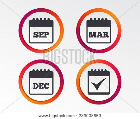 Calendar Icons. September, March And December Month Symbols. Check Or Tick Sign. Date Or Event Remin