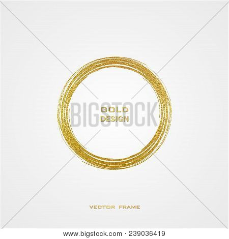 Round Grunge Golden Frame On White Background. Circle Luxury Vintage Border, Stamp.trendy, Label, Lo