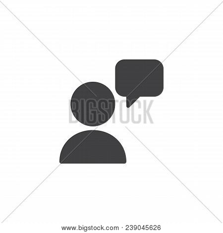 User And Speech Bubble Vector Icon. Filled Flat Sign For Mobile Concept And Web Design. Talking Pers