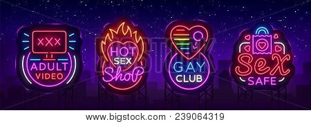 Sex Shop Set Of Logos In Neon Style. Neon Sign Collection, Gay Club, Adult Toys, Design Template, Li