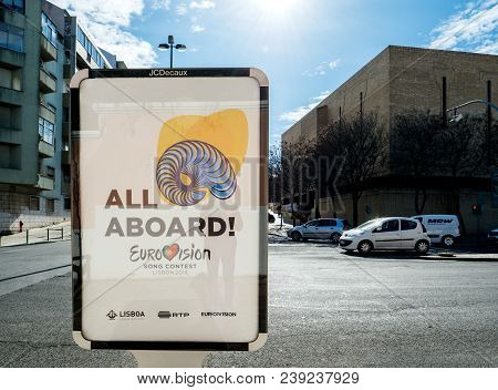 Lisbon, Portugal - Feb 8, 2018: All Abroad Message For The Eurovision Song Contest 2018 In Lisbon As