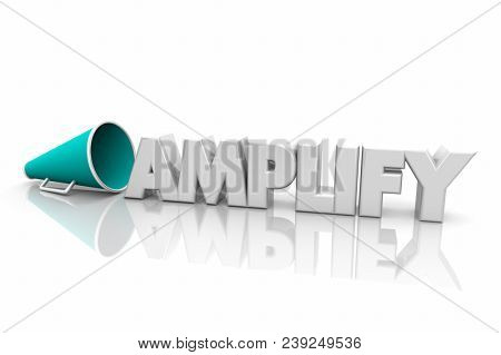 Amplify Increase Volume Louder Megaphone Bullhorn Word 3d Render Illustration