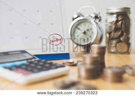 Tax Payment Season And Finance Debt Collection Deadline Concept. Money Coins Stack, Calendar, Calcul