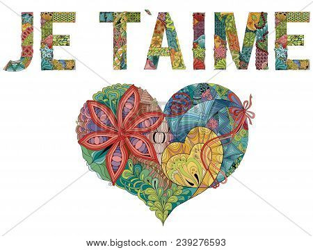 Hand-painted Art Design. Hand Drawn Illustration Words Je T Aime. I Love You In French For T-shirt A