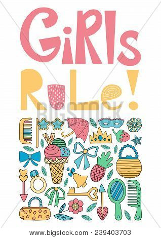 Girls Rule. Poster With All Things Girls Like. Ice Cream, Purse, Ring, Comb, Bow, Mirror, Crown, Flo