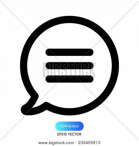 Chat List Icon Isolated On White Background. Chat List Icon Modern Symbol For Graphic And Web Design