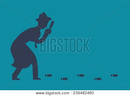 Mysterious Investigator Detective Is Following Footprints Vector Illustration. Detective Search Foot