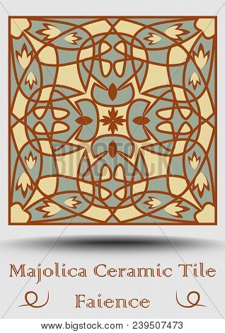 Faience Ceramic Tile . Vintage Ceramic Majolica In Beige, Olive Green And Red Terracotta. Traditiona