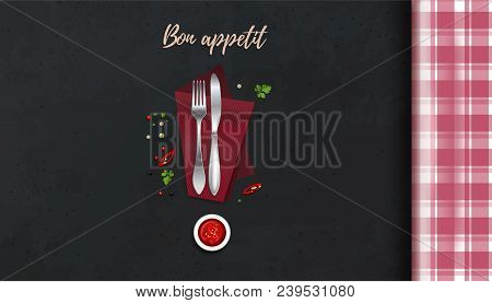 Knife And Fork On The Kitchen Table. Bon Appetit. Cook Table Concept Design. Table With A Checkered