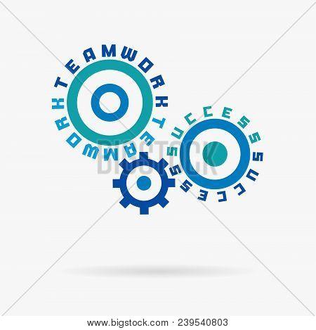 Connected Cogwheels, Teamwork, Success Words. Integrated Gears, Text. Communication Business, Team W