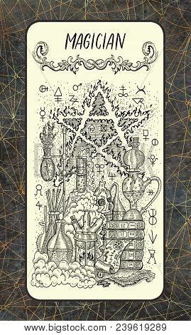 Magician. Major Arcana Tarot Card. The Magic Gate Deck. Fantasy Engraved Illustration With Occult My
