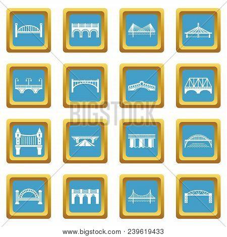 Bridge Icons Set Vector Sapphirine Square Isolated On White Background