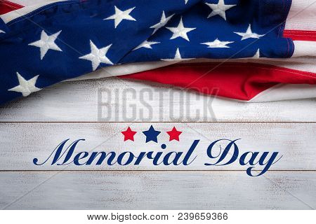 United States Flag On White, Weathered Clapboard Background With Memorial Day Greeting
