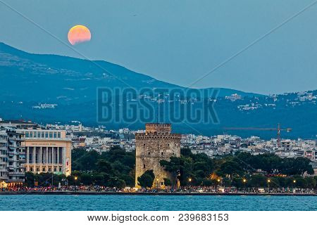Full Blood Moon And Eclipse Oven White Tower Of Thessaloniki, Greece