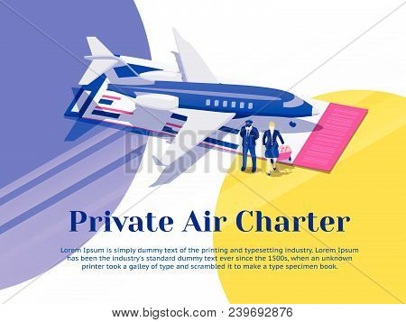 Air Travel Flat 3d Isometric Design Concept. Private Jet Charter Flights. Pilot And Stewardess Stand