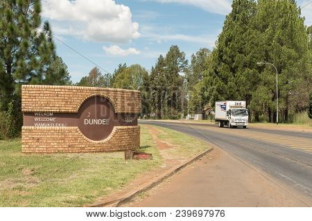 Dundee, South Africa - March 21, 2018: A Welcome Sign At The Entrance To Dundee In The Kwazulu-natal