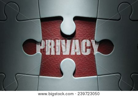 Missing Piece From A Jigsaw Puzzle Revealing The Word Privacy