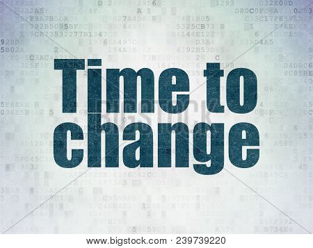 Time Concept: Painted Blue Word Time To Change On Digital Data Paper Background