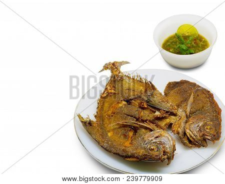 (close Up) Fried Fish , Fresh Butterfish And Thai Spicy Sauce , Seafood Sauce  Isolated On A White B