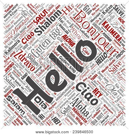 Concept or conceptual square red hello or greeting international tourism word cloud in different languages or multilingual. Collage of world, foreign, worldwide travel translate, vacation