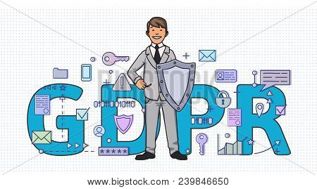 Smiling Man With A Shield Among Digital And Internet Symbols In Front Of Gdpr Letters. General Data
