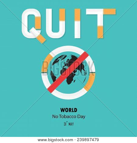 World Map Icon And Cigarette.quit Tobacco Vector Logo Design Template.may 31st World No Tobacco Day.