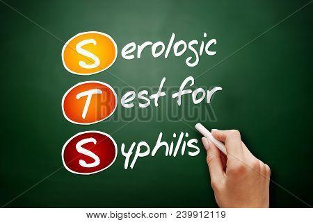 Sts - Serologic Test For Syphilis Acronym, Concept On Blackboard