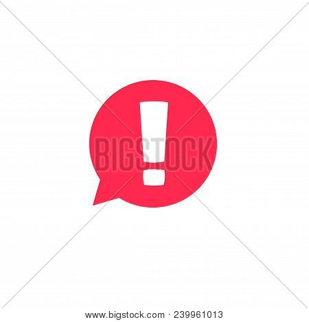 Exclamation Mark In Bubble Speech Vector Icon, Concept Os Attention Or Warning Sign, Hazard Or Cauti