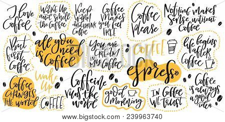Handdrawn Inspirational And Motivational Quotes Lettering Set For Morning About Coffee. Vector Isola
