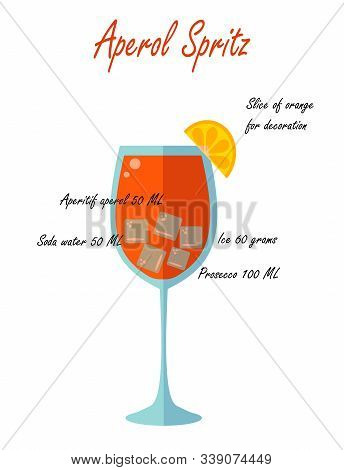 Glass Of Low Alcohol Cocktail Aperol Spritz And Its Recipe On A White Background. Flat Vector. Illus