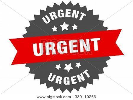 Urgent Sign. Urgent Red-black Circular Band Label