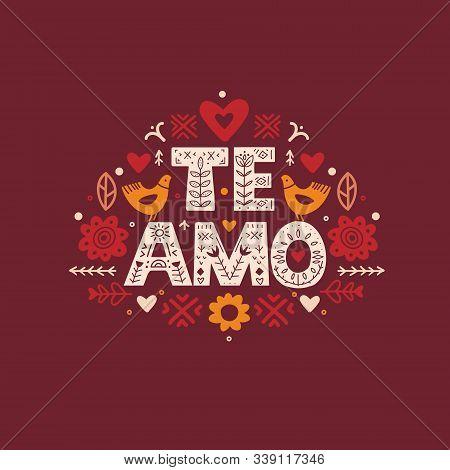 I Love You Quote In Espanol. Te Amo Calligraphy