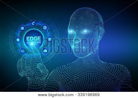 Edge Computing Modern It Technology On Virtual Screen Concept. Edge Computing Industry 4.0 Concept.