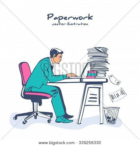 Paperwork Concept. Businessman At Desk Working On Paperwork. Office Worker. Working Office Atmospher