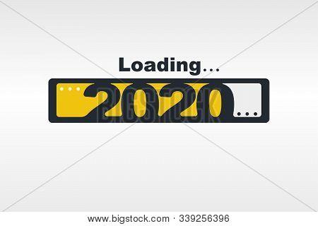 Loading New Year 2020. Greeting Card Holiday Season. Loading Bar Happy New Year 2020. Simple Greetin